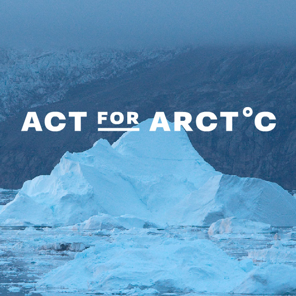 Act for Arctic - Greenpeace